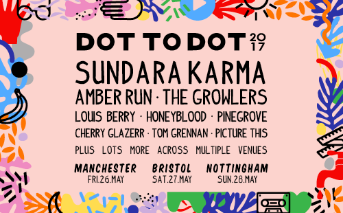 Dot To Dot Festival returns for 2017!