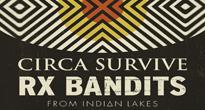 Circa Survive + RX Bandits