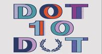 Dot To Dot 2015 - 10th Birthday