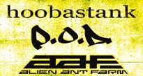 Hoobastank + POD + Alien Ant Farm