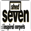 Celebrating 35 Years Of Rock City: Shed Seven